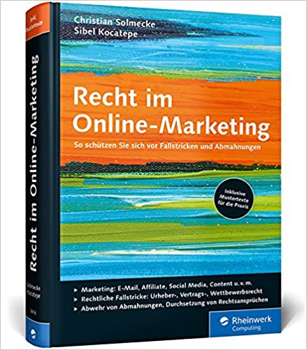 Cover des Buchs: Recht im Online-Marketing: So schützen Sie sich vor Fallstricken und Abmahnungen