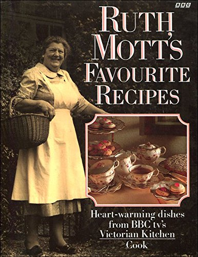 Ruth Mott's Favorite Recipes by Ruth Mott, Wendy Hobson