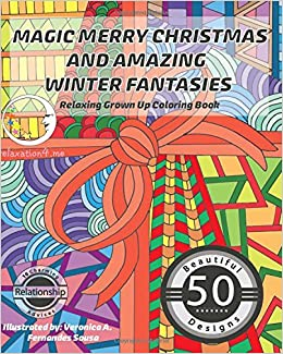Amazon RELAXING Grown Up Coloring Book Magic Merry Christmas And Amazing Winter Fantasies Adult Books For Relaxation Meditation