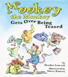 download ebook mookey the monkey gets over being teased by heather suzanne lonczak (2006-09-01) pdf epub