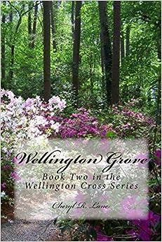 Book Wellington Grove: Book Two in the Wellington Cross Series: Volume 2