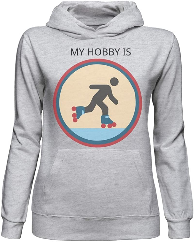 My Hobby is Roller-Skating Sweat a Capuche pour Femmes