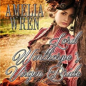 Lord Winthorpe's Virgin Bride Audiobook