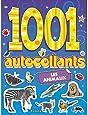 LES ANIMAUX - 1001 AUTOCOLLANTS