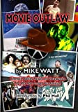 Movie Outlaw, Mike Watt, 1500706337