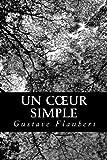Un Coeur Simple, Gustave Flaubert, 147824884X