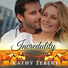 Incredulity Audiobook by Kathy Zebert Narrated by Jennifer Gilmour