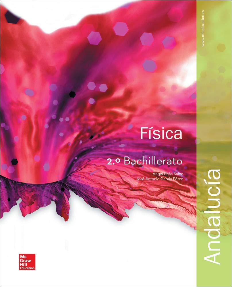 Física - 2º Bachillerato - 9788448609931: Amazon.es: Peña Sainz,Ángel, García Pérez,José Antonio: Libros