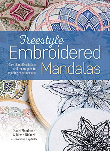 (Freestyle Embroidered Mandalas: More than 60 Stitches and Techniques in Inspiring Combinations)