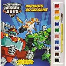 Transformers. Dinobots ao Resgate - Livro com Aquarela (Em Portuguese do Brasil)