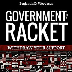 Government Is a Racket