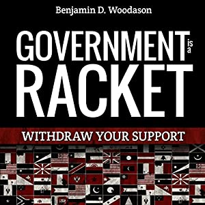 Government Is a Racket Audiobook