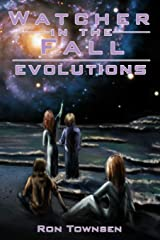 Watcher In The Fall: Evolution (Volume 3) Paperback