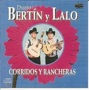 """Bertin Y Lalo """"Corridos Y Rancheras"""""""