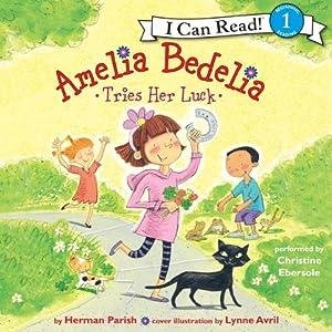 Amelia Bedelia Tries Her Luck Audiobook