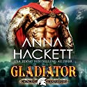 Gladiator: Galactic Gladiators, Book 1 Audiobook by Anna Hackett Narrated by Vivienne Leheny
