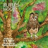 Bubu's Hoot by B. B. Taylor (2015-05-13)