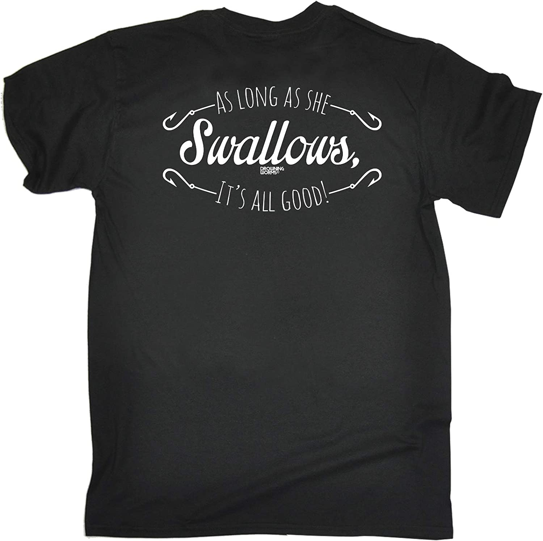 Fishing T-Shirt Funny Novelty Mens tee TShirt As Long As She Swallows