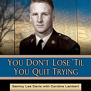 You Don't Lose 'Til You Quit Trying Audiobook