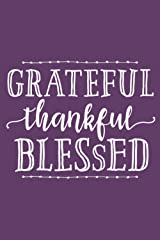 Grateful, Thankful, Blessed (6x9 Journal): Lined Writing Notebook, 120 Pages – Deep Purple with Inspiring, Motivational Quote and Decorative Heart on Back Paperback