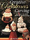 Creative Christmas Carving, Tina Toney, 1565231201