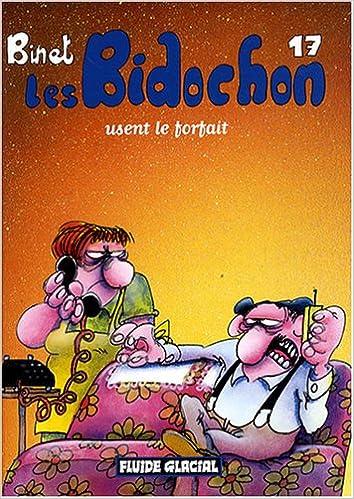 Lire un Les Bidochon, Tome 17 : Les Bidochon usent le forfait (Petit format) epub pdf