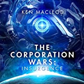 Insurgence: The Corporation Wars, Book 2 | Ken MacLeod
