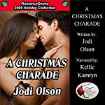 A Christmas Charade: Romance Divine Holiday Collection | Jodi Olson