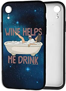 NOT Bob's Burgers Wine Helps Me Drink iPhone XR Case TPU Anti-Fall Phone Cover Protective Shell