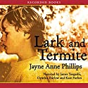 Lark and Termite Audiobook by Jayne Anne Phillips Narrated by James Yaegashi
