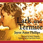 Lark and Termite | Jayne Anne Phillips