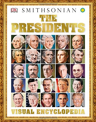 The Presidents Visual Encyclopedia [DK] (Tapa Dura)