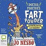 Can Doctor Proctor Save Christmas?: Doctor Proctor's Fart Powder, Book 5 | Jo Nesbø