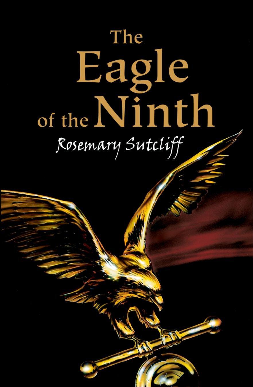 The Eagle of The Ninth: Amazon.co.uk: Sutcliff, Rosemary ...