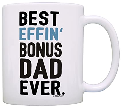 79a1e8d19 Image Unavailable. Image not available for. Color: Fathers Day Gifts for  Stepdad Best Effin Bonus Dad ...