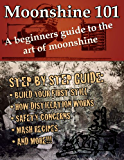 Moonshine 101: A Beginners Guide to the Art of Moonshine
