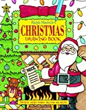 Ralph Masiello's Christmas Drawing Book (Ralph Masiello's Drawing Books)