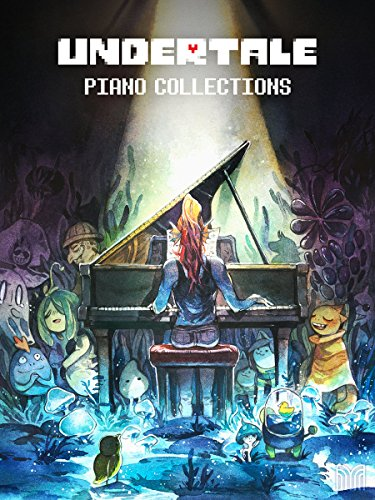 Undertale Piano Collections - Sheet Music from the game ()