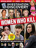 Investigation Discovery Special Issue - Women Who Kill