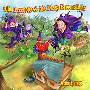 The Treebobs and the Dizzy Broomsticks Audiobook