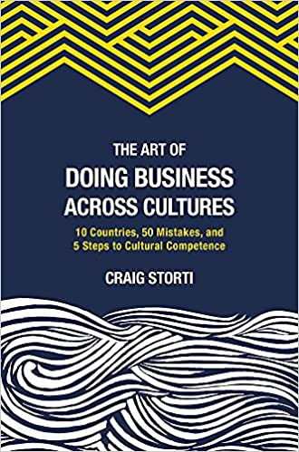 The art of doing business across cultures 10 countries 50 mistakes the art of doing business across cultures 10 countries 50 mistakes and 5 steps to cultural competence fandeluxe Choice Image