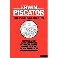 The Political Theatre (Diaries, Letters and Essays)