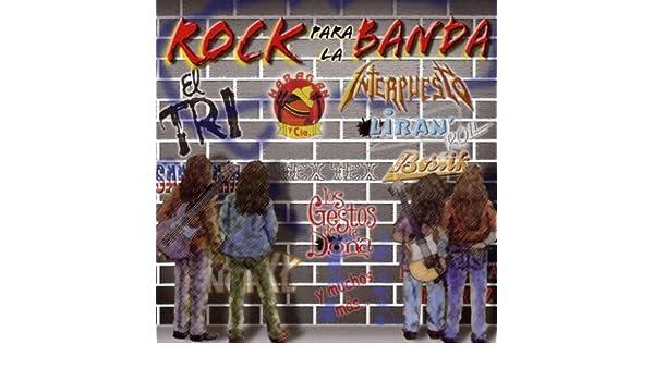 Rock Para La Banda - Rock Para La Banda - Amazon.com Music