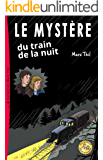 Le Mystère du train de la nuit (French Edition)