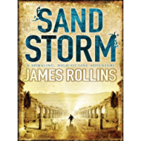 Sandstorm: The first adventure thriller in the Sigma series (Sigma Force Novels)