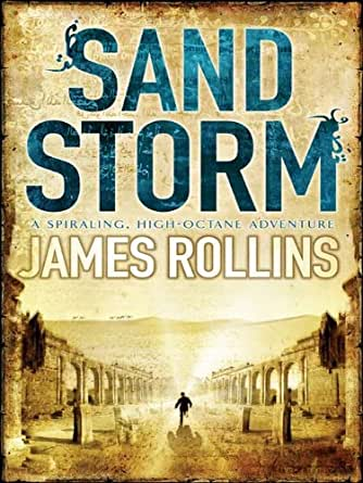 Sandstorm The First Adventure Thriller In The Sigma Series Sigma