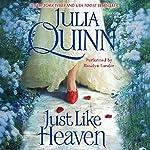 Just Like Heaven   Julia Quinn