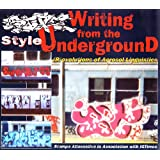 Style: Writing from the UnderGround