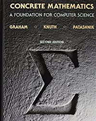 Concrete Mathematics: A Foundation for Computer Science (2nd Edition)