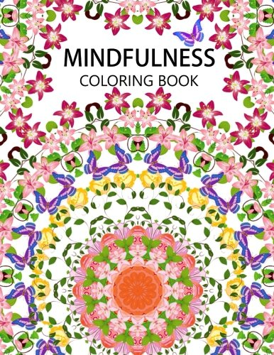 Mindfulness Coloring Book: The best collection of Mandala Coloring book  (Anti stress coloring book for adults,coloring pages for adults)